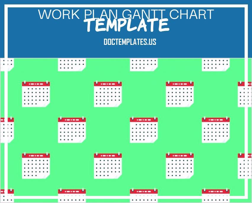 Work Plan Gantt Chart Template 55886 Bek7g when to Use A Project Calendar Vs A Gantt Chart Zbo@[o H G T E N B E B T D A S D F G H J K L O I U Y T R M N W C G T Y U X Z C C X Z A S Q W D D A J H H U I K J T U F I E F D W H I O C P L O K I U J M N H Y T R F V C D E W S X Z A Q S Z X C V B N M N B V C C X Z A Q W E E D C V T
